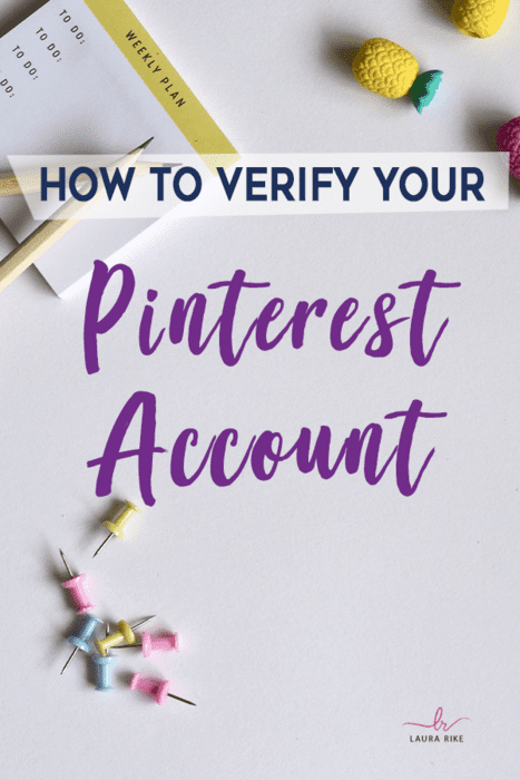 Verify Your Pinterest Account: How to and Why You Should!