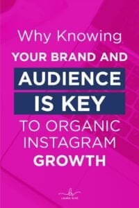 Why-Knowing-Your-Brand-and-Audience-Is-Key-To-Organic-Instagram-Growth