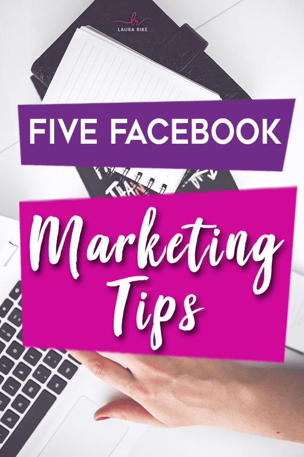 5 Facebook Marketing Tips for Business Owners