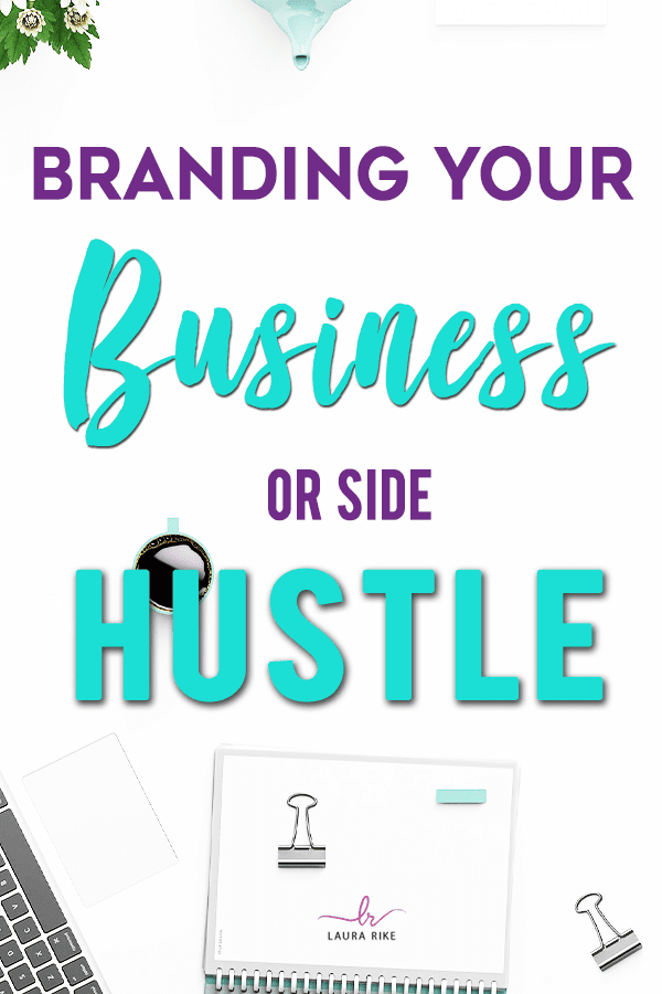 Tips on Branding YOUR business