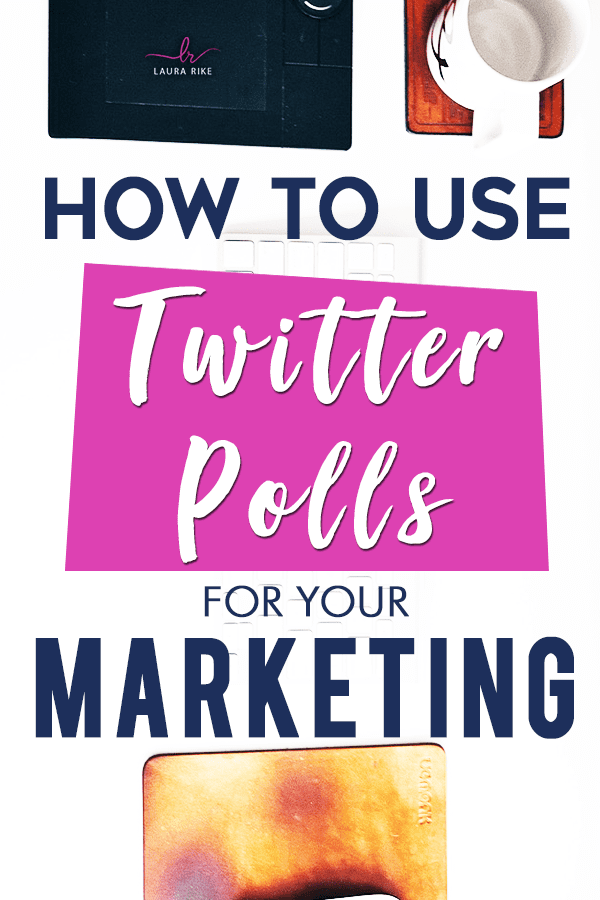 How to use Twitter Polls as an Effective Marketing Tool