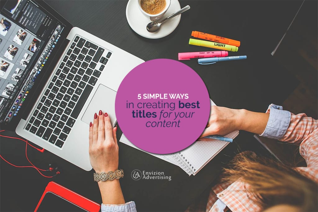 I give you 5 ways in creating the best titles for your blog!
