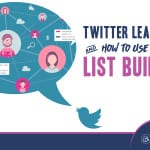 Learn how to use lead cards for building lists on your twitter profile!