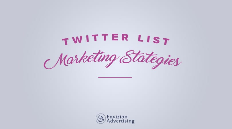 How can you use Twitter Lists as a Marketing Tactic?