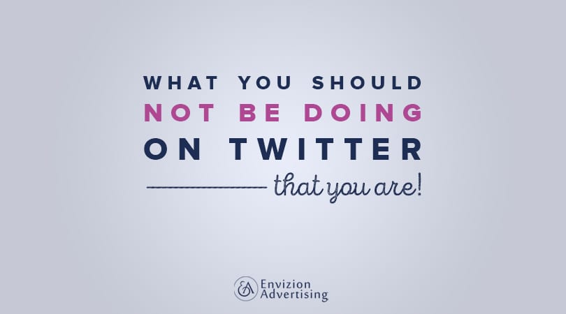 Twitter Mistakes you're unconsciously doing
