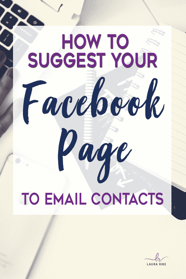We all know that growing our email list is important, but have you seen how many tools are out there claiming they will help you 'double your list'? It is overwhelming! Click through to learn How to Suggest your Facebook Page to Email Contacts. #blogging #bloggingtips #emaillist #emailmarketing