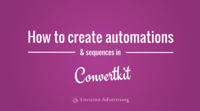 How to create automations and sequences with Convertkit for your email marketing funnels - Laura Rike