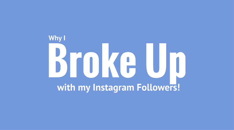 Why I broke up with my Instagram Followers - Laura Rike formerly Envizion Advertising