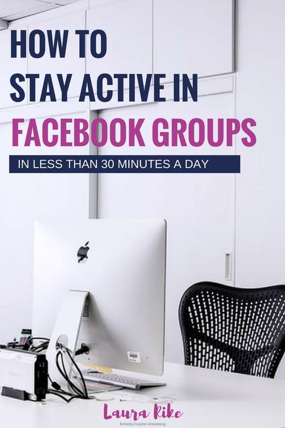 Facebook groups aren't just for advertising. They are a place to show your authenticity & build relationships! Here are my tips on How to stay active and build relationships in Facebook groups in less than 30 minutes a day. #Facebook #FacebookMarketing #Authenticity #FacebookTips #FacebookStrategy #FacebookGroups