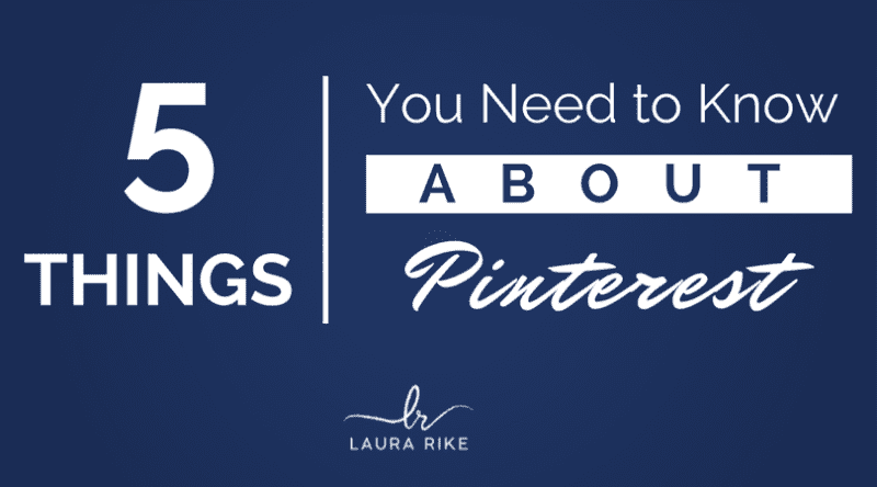 5 Things You Need to Know about Pinterest