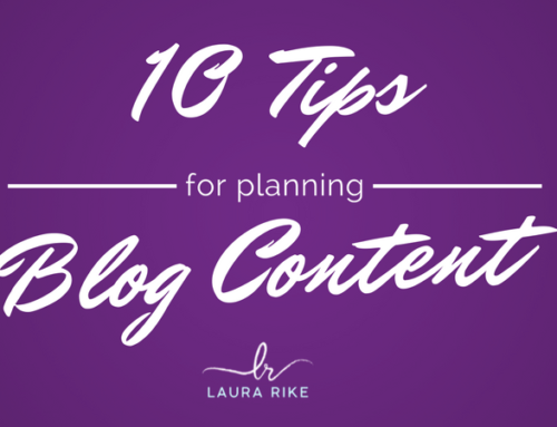 10 Tips for Planning Blog Content
