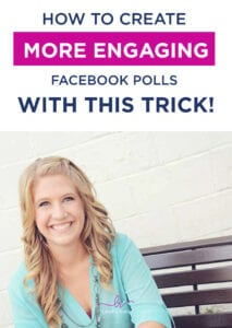 How To Create More Engaging Facebook Polls With This Trick!