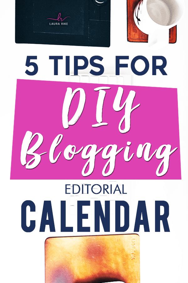 5 Tips for DIY Blogging Editorial Calendar. How to plan your blog content - so you always know exactly what to write about. Includes a blog content planner workbook to help you create content that converts! Click through to download. #BloggingCalendar #BloggingPlanner #BloggingTips #Blogging