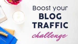 Boost your blog traffic challenge - Laura Rike