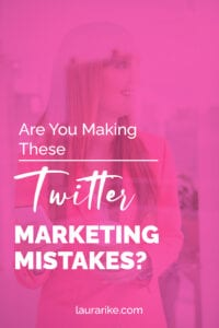 Are You Making These TWITTER MARKETING MISTAKES?