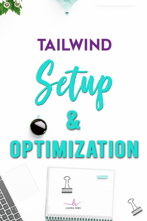 tailwind setup and optimization