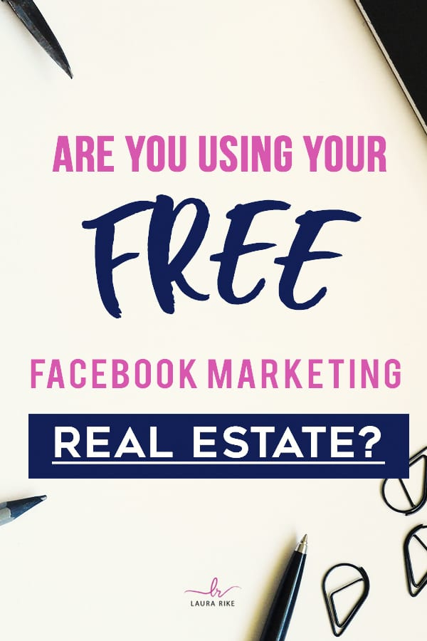 Are You Using your FREE Facebook Marketing Real Estate