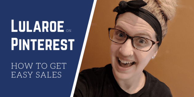 How to use Pinterest for Direct Sales Lularoe consultants