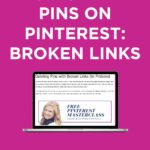 How To Delete Pins On Pinterest: Broken Links