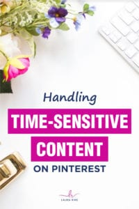Handling Time-Sensitive Content On Pinterest