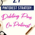 While using Pinterest, have you ever wanted to delete a Pin from one of your boards? Let's talk about if there is a time to do this in your strategy or not and why!