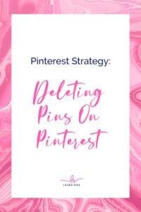 Pinterest Strategy: DELETING PINS ON PINTEREST