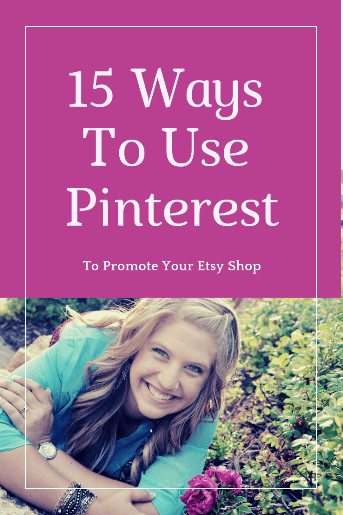 Ways to Use Pinterest to Promote Your Etsy Shop