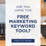 Are-You-Using-This-FREE-MARKETING-KEYWORD-TOOL