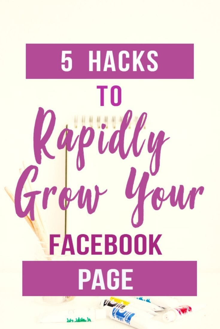 5 Hacks To Rapidly Grow Your Facebook Page