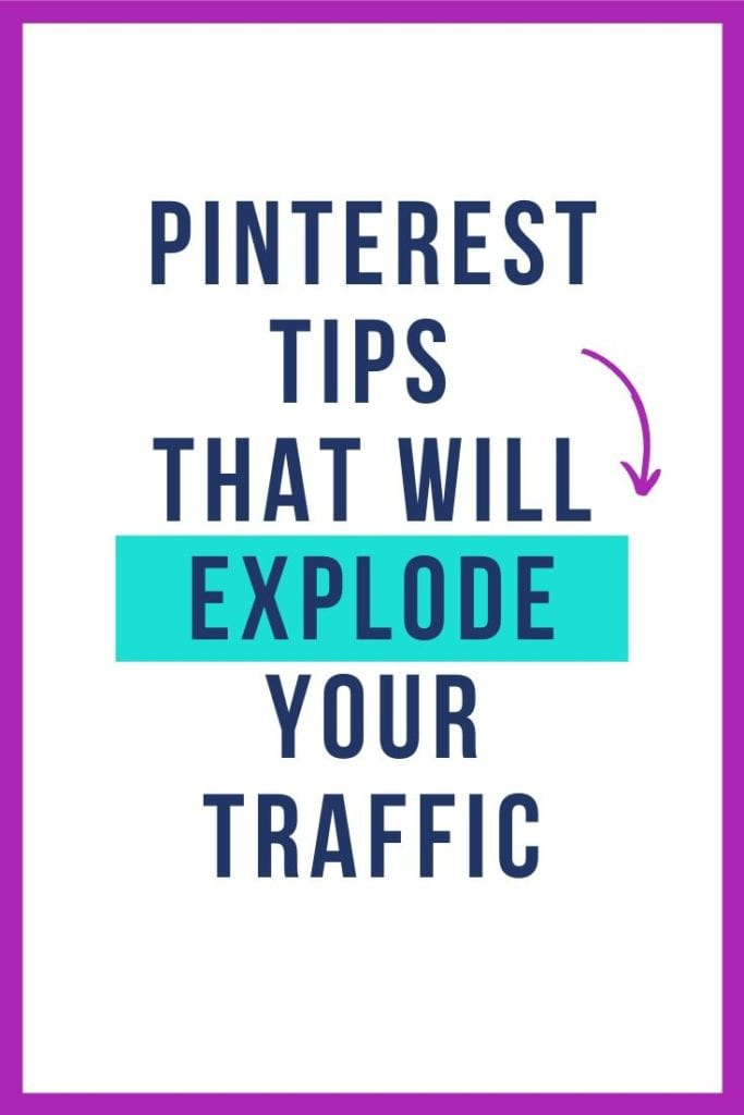 Pinterest Tips That Will Explode Your Traffic