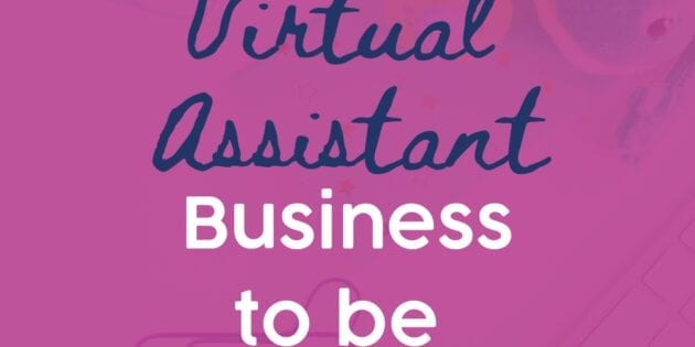 How to market a Virtual Assistant Business to be PROFITABLE this year!