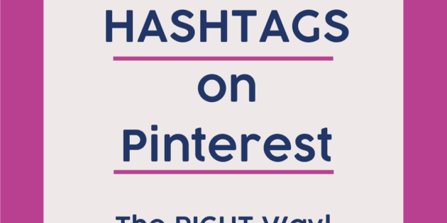 Using HASHTAGS on Pinterest the right way! learn how you can use hashtags in Pinterest to improve your Pinterest reach and traffic.