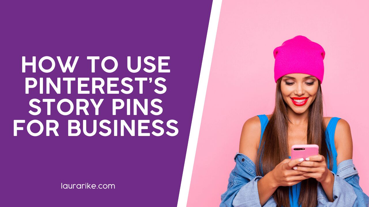 HOW TO USE PINTEREST'S STORY PINS FOR BUSINESS
