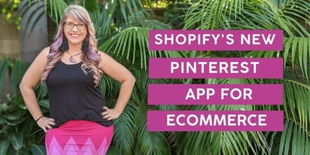 Shopify's New App for Pinterest