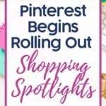 Pinterest Shopping Spotlights