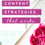Content strategies that work!