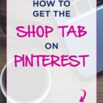 How-To-Get-The-SHOP-TAB-On-PINTEREST