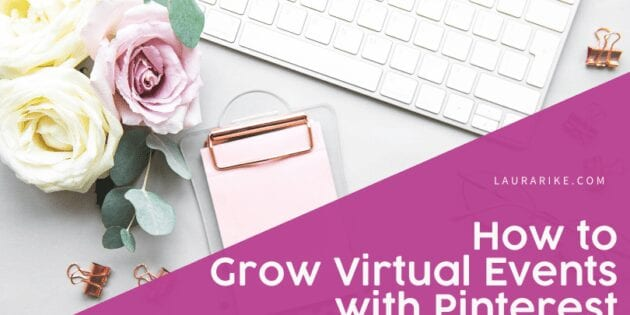 How-To-Grow-Virtual-Events-With-Pinterest