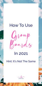 How To Use GROUP BOARDS In 2021