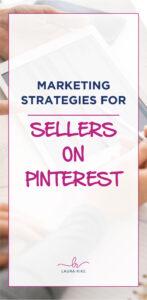 Marketing Strategies For Sellers On Pinterest