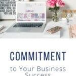 COMMITMENT to Your Business Success