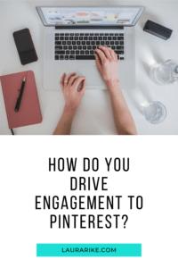 Improve Your Pinterest Engagement