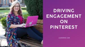 Driving Engagement on Pinterest