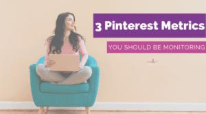 Pinterest Metrics You Should Be Monitoring