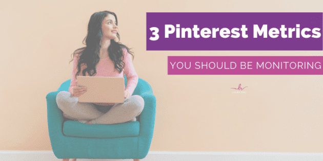 Pinterest Metrics You Should Be Monitoring