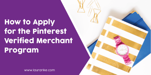 How to Apply for the Pinterest Verified Merchant Program