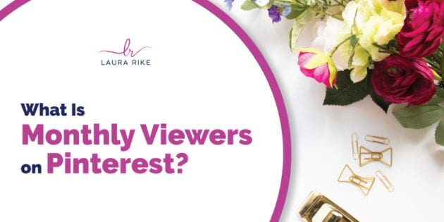 What Is Monthly Viewers on Pinterest?