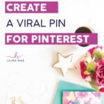 How to Create a Viral Pin in Pinterest
