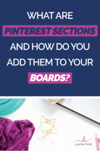 What Are Pinterest Sections And How Do You Add Them to Your Boards?