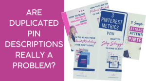 Are Duplicated Pinterest Pin Descriptions Really A Problem?